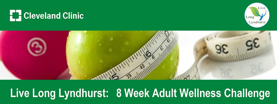 Live Long Lyndhurst 8 Week Adult Wellness Challenge Every Thursday at the Hillcrest YMCA