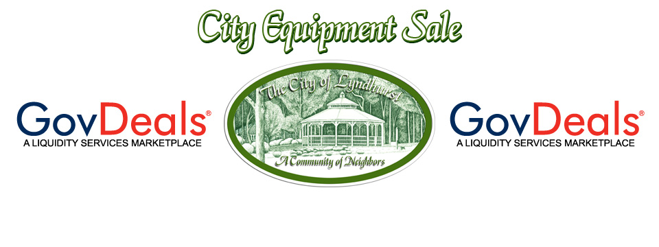City Equipment Sale Via GovDeals.com Ends June 28th 2018 - City of Lyndhurst, Ohio