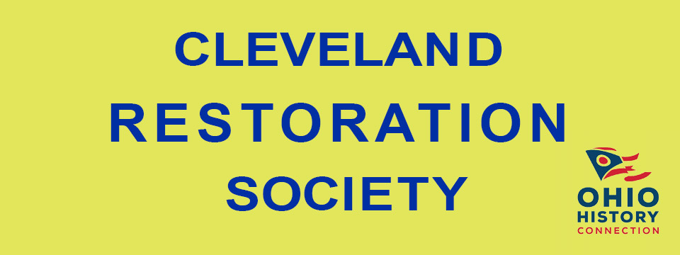 Cleveland Restoration Society - Local Organizations Directory - City of Lyndhurst, Ohio