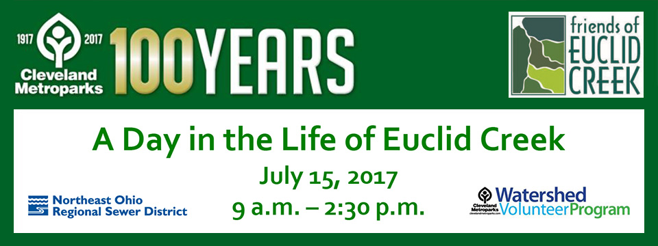 4th Annual 'Day in the Life of Euclid Creek' Event - July 15th 2017 - City of Lyndhurst, Ohio
