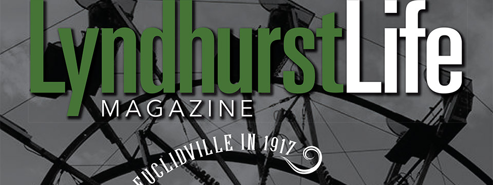 Lyndhurst Life Magazine - August 2019 Issue - City of Lyndhurst, Ohio. Read the full story.