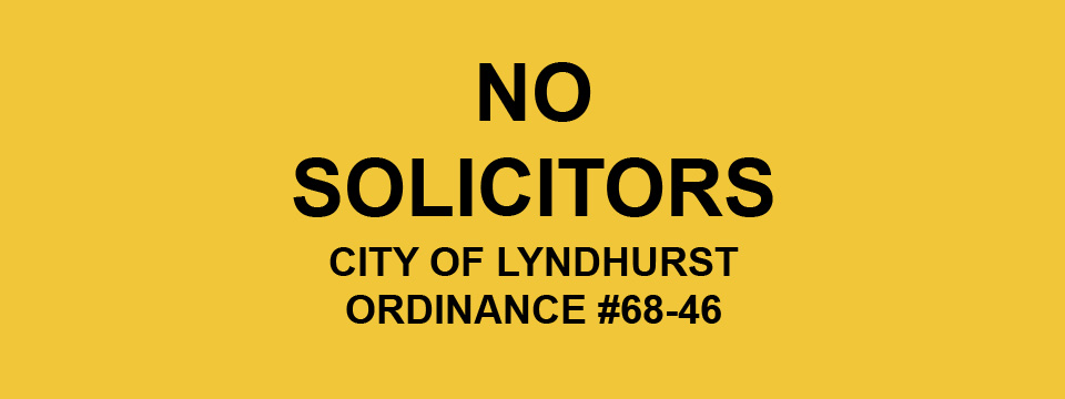No Solicitors Notice - City of Lyndhurst, Ohio