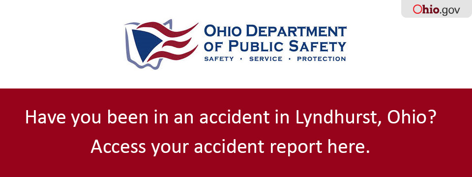 Have you been in a crash in Lyndhurst, Ohio? Access your accident report here.