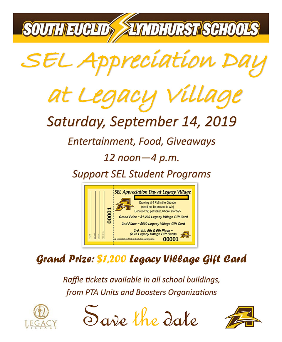 South Euclid Lyndhurst Schools Appreciation Day at Legacy Village (12PM - 4PM) - Support SEL Student Programs - Raffle Grand Prize $1,200.00 Legacy Village Gift Card - September 14, 2019 - City of Lyndhurst, Ohio