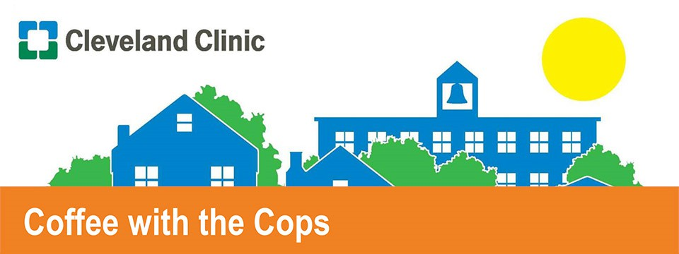 Cleveland Clinic Presents: Coffee with the Cops