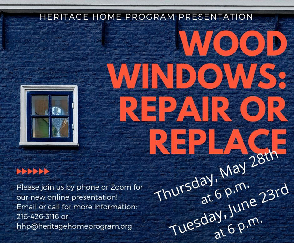 Heritage Home Program Presents Wood Windows: Repair or Replace flier.