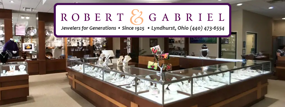 Robert & Gabriel Jewelers - Local Business Directory - City of Lyndhurst, Ohio