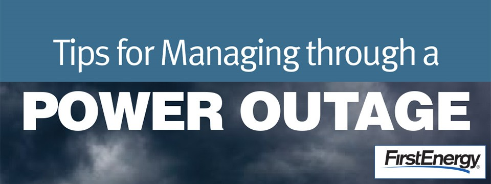 Tips For Managing Through A Power Outage